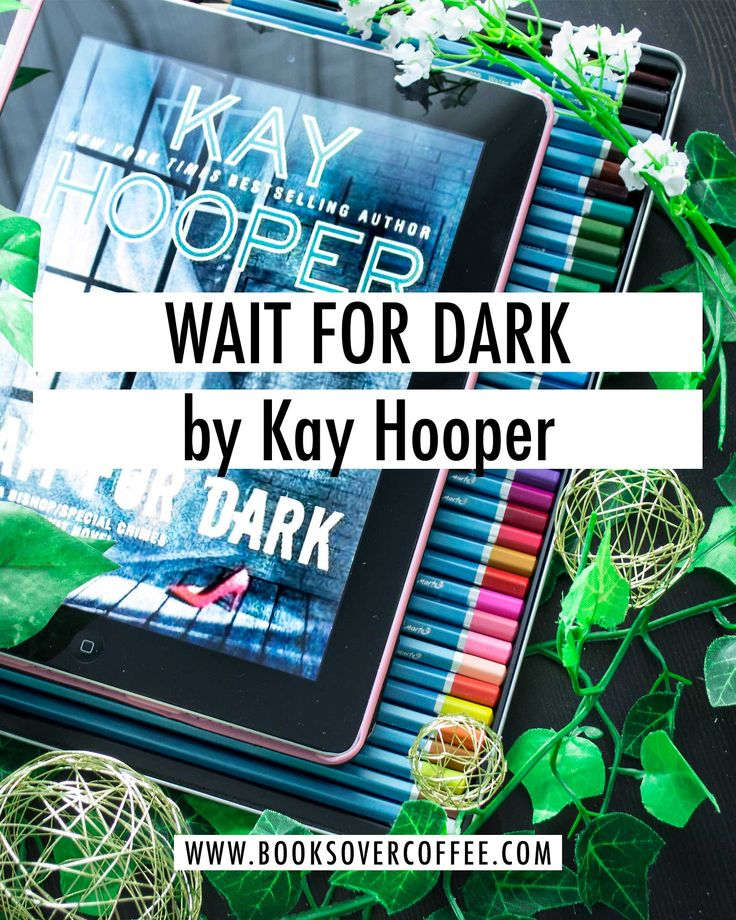 Book review of Wait for Dark by Kay Hooper (Bishop / Special Crimes Unit #17)