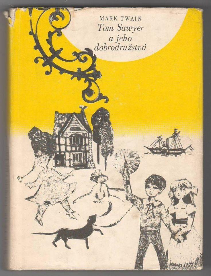 """""""Tom Sawyer a jeho dobrodružstvá"""", Mark Twain - Mladé Letá, 1972."""