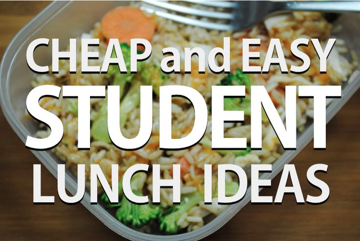 23 cheap and easy student lunch ideas for University