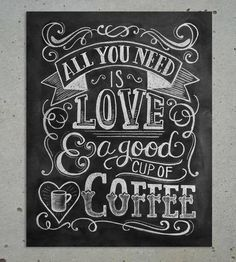 Love Coffee Chalkboard Quote ($19). Sharing Some Motivation - Your Number 1 VA - Nadine @ www.libelleco.com