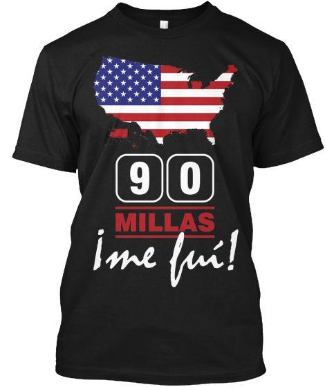 90 Millas ¡Me Fuí! - ¡POR SOLO 7 DÍAS! | Teespring