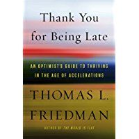 Thank You for Being Late, Thomas Friedman