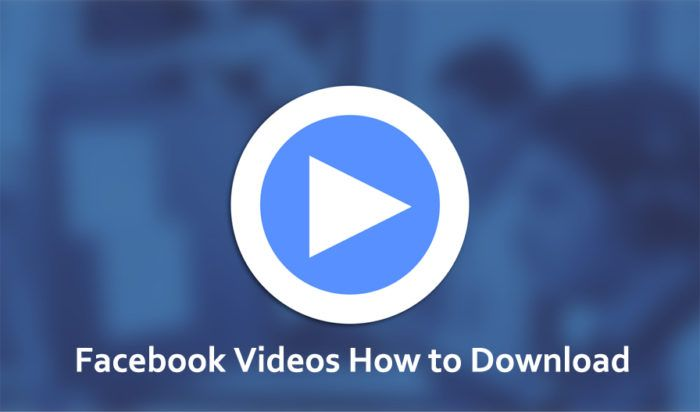 Facebook Videos How To Download How To Download Videos From