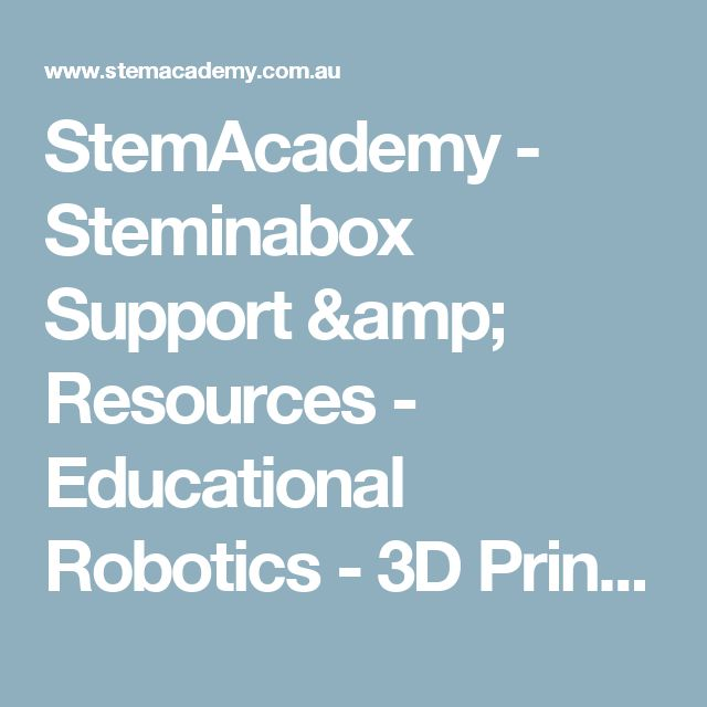 StemAcademy - Steminabox Support & Resources - Educational Robotics - 3D Printing - STEM Kits