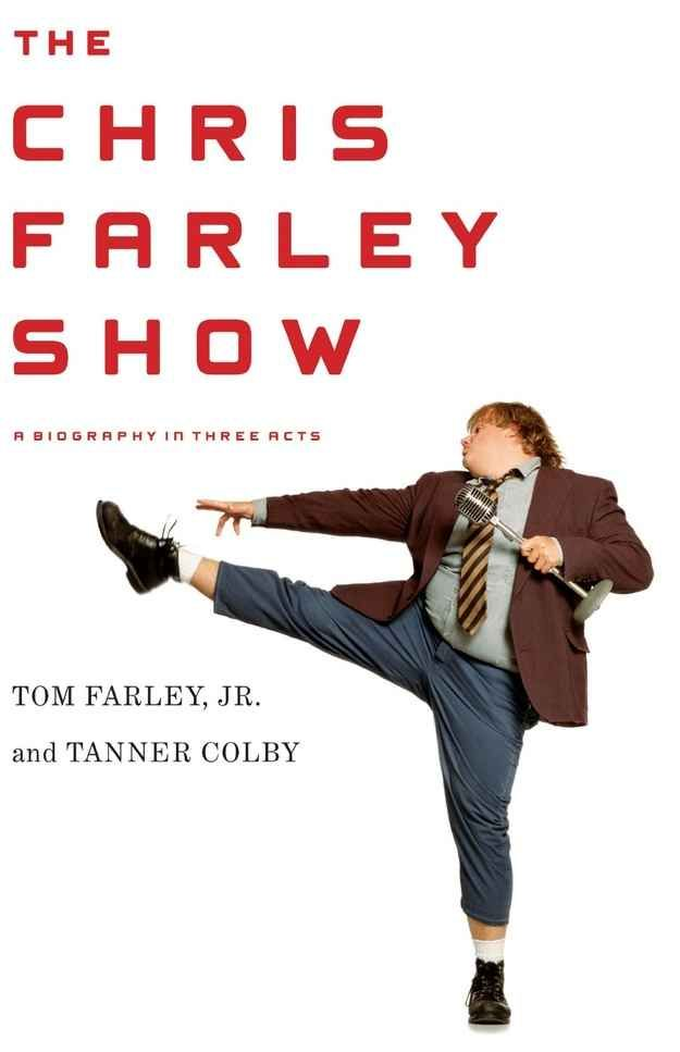 The Chris Farley Show: A Biography in Three Acts by Tom Farley and Tanner Colby | 12 Books To Read While Getting Sober
