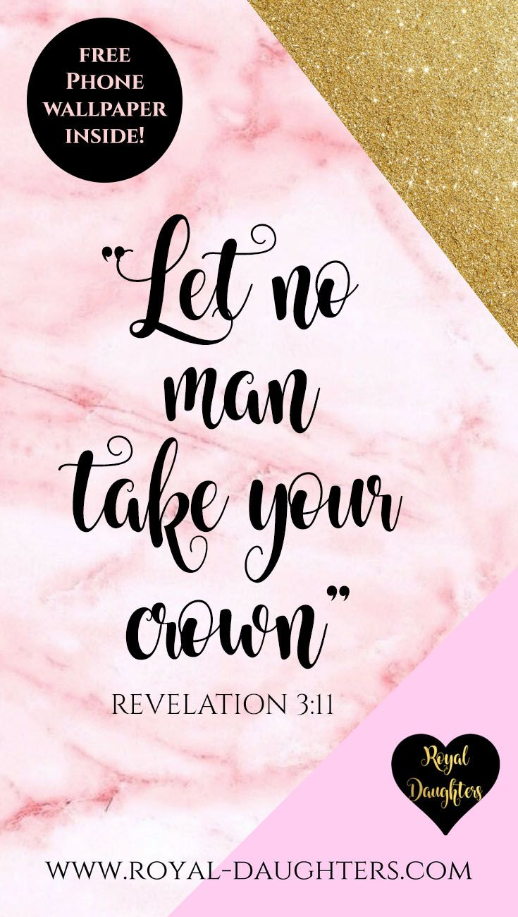 Let No Man Take Thy Crown Christian Girl Quotes Phone Wallpaper Bible Phone Wallpaper