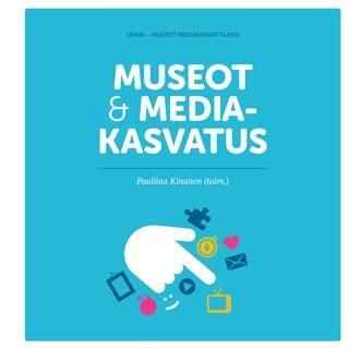 Museot ja mediakasvatus -- Suomen museoliitto