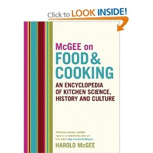 McGee on Food and Cooking: An Encyclopedia of Kitchen Science, History and Culture