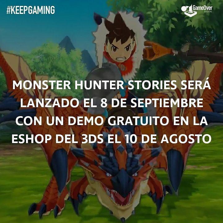 Demo y fecha de lanzamiento de Monster Hunter Stories. #MonsterHunter #Capcom #Demo #3DS #Nintendo