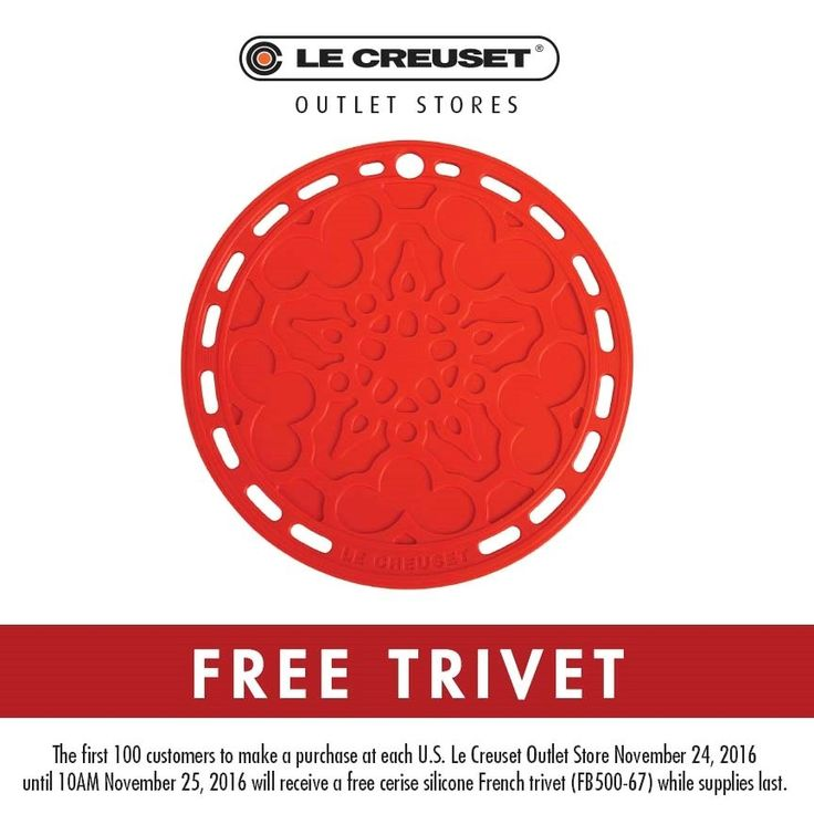Le Creuset Outlet offer for frst 100 customers at every Le Creuset Outlet in US starting on Thanksgiving and ending at 10 am on Black Friday......while supplies last. Hours vary by store
