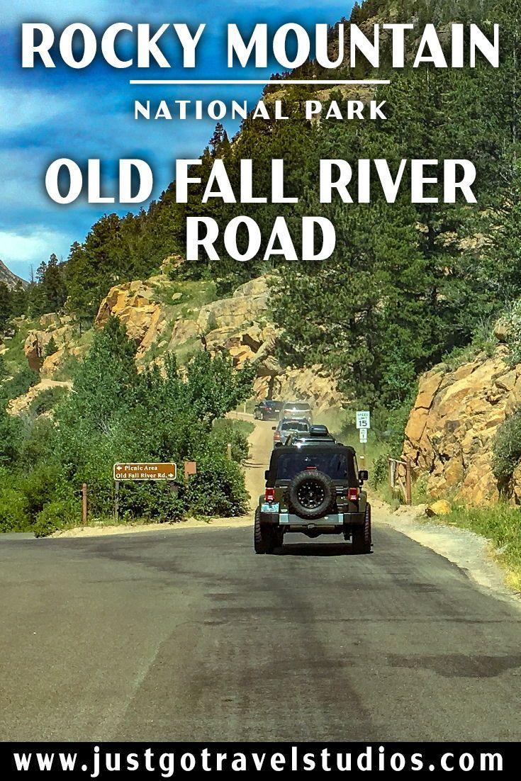 Just Go to Rocky Mountain National Park – Old Fall River Road