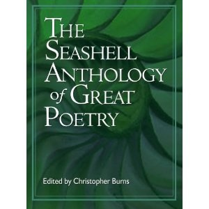 The Seashell Anthology of Great Poetry (Kindle Edition)  http://howtogetfaster.co.uk/jenks.php?p=B00318DBHW  B00318DBHW