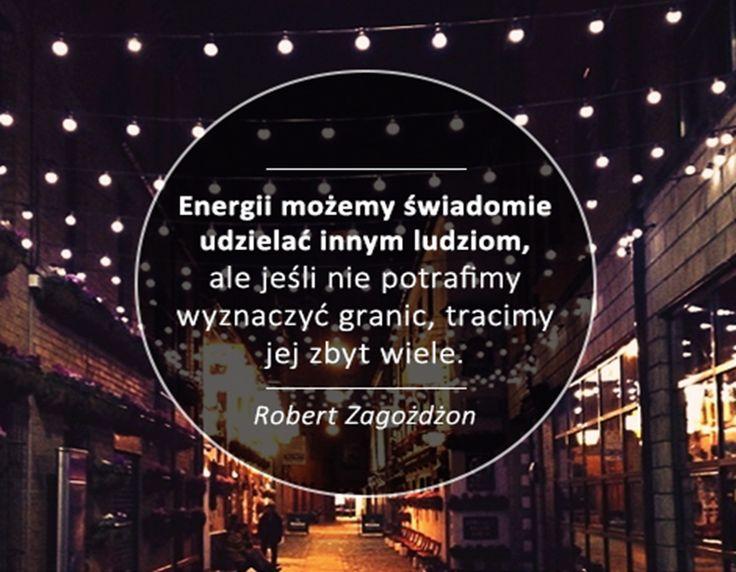 https://www.facebook.com/ZagozdzonRobert #quotes #business #coaching #energy