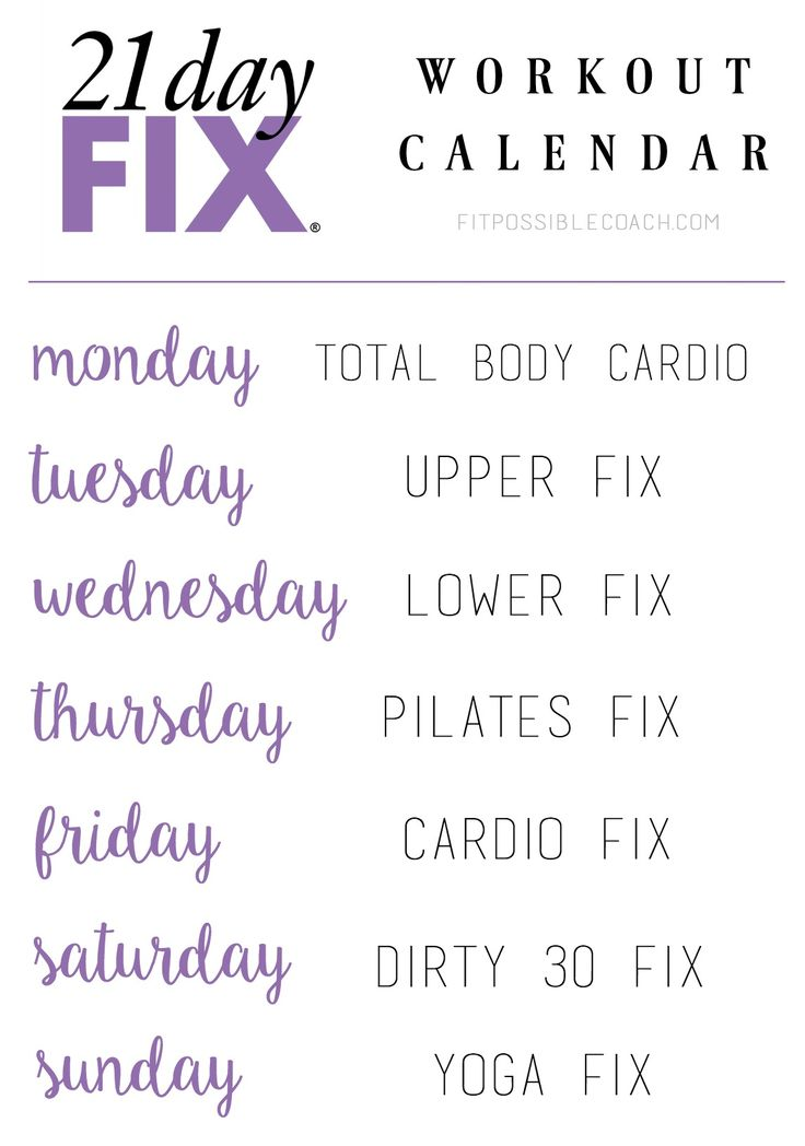 21 Day Fix Workout Calendar. Repeat for the entire 21 days.