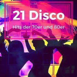 21 Disco Hits der 70er und 80er als Playliste