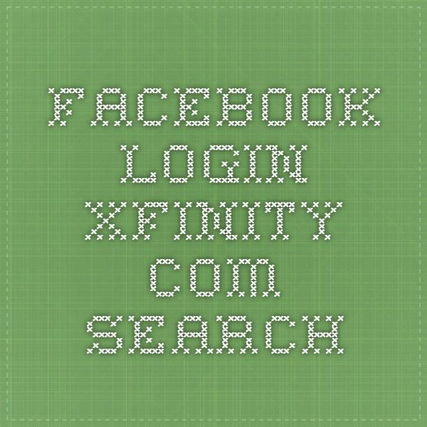 facebook login - Xfinity.com Search
