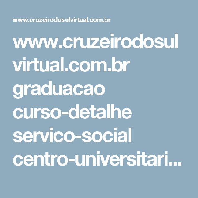 www.cruzeirodosulvirtual.com.br graduacao curso-detalhe servico-social centro-universitario-modulo
