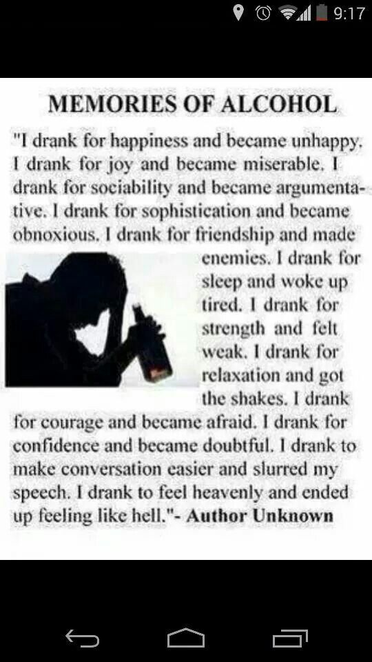 What I thought alcohol was going to do for me. I found out it was just the opposite.