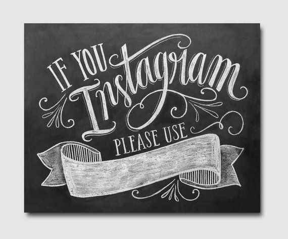If You Instagram Printable Sign - Instagram Wedding Sign - Chalkboard Printable