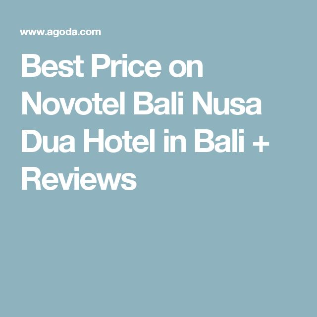 Best Price on Novotel Bali Nusa Dua Hotel in Bali + Reviews