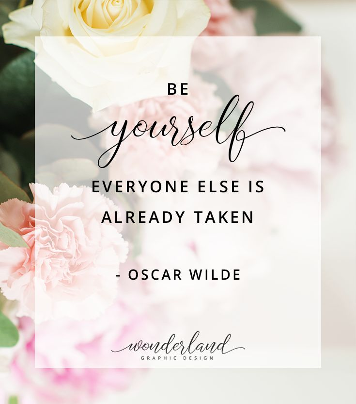 "Amazing empowering quotes for women: ""Be yourself. Everyone else is already taken."" - Oscar Wilde. Success quotes // Business Tips // Female Empowerment // Ambition Comparing yourself with female entrepreneurs and their businesses? Build your confidence, better yourself (and improve your biz)!"
