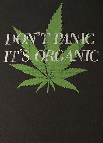 don't panic its organic ♥ #bud #weed #marijuana