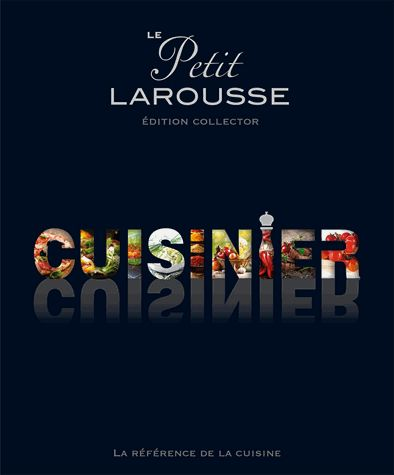 le-petit-larousse-du-cuisinier-collector
