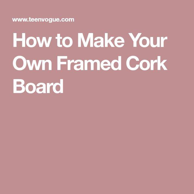 Best 25+ Framed cork boards ideas on Pinterest   Diy cork ...