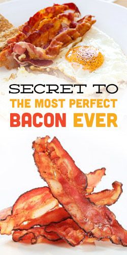 Secret To The Most Perfect Bacon Ever