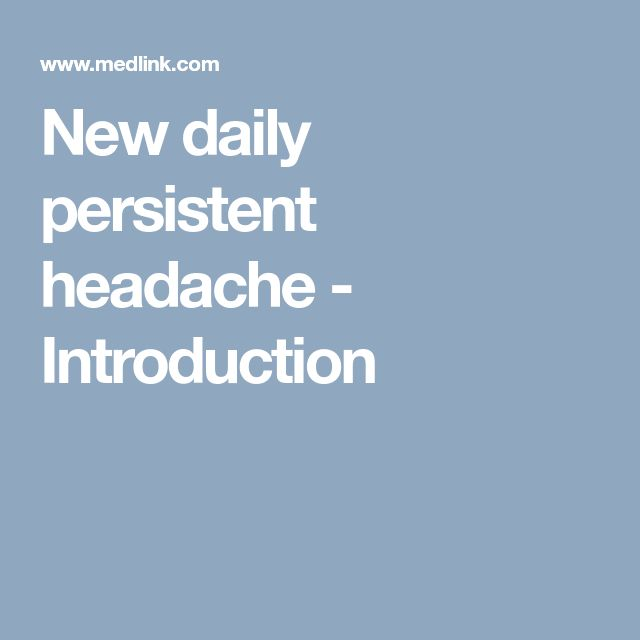 New daily persistent headache - Introduction