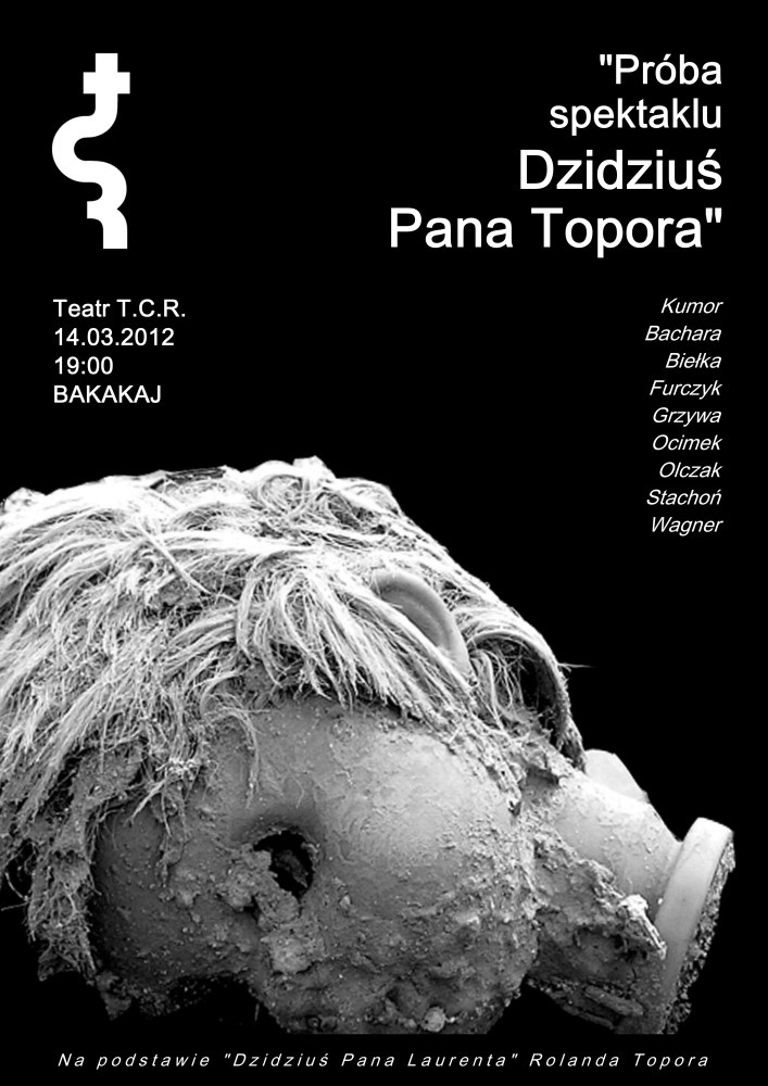 """""""Próba spektaklu Dzidziuś Pana Topora"""" (plakat)"""