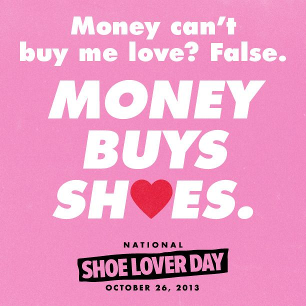 Can T Buy Me Love Quotes: 136 Best Images About Shoes Quotes On Pinterest