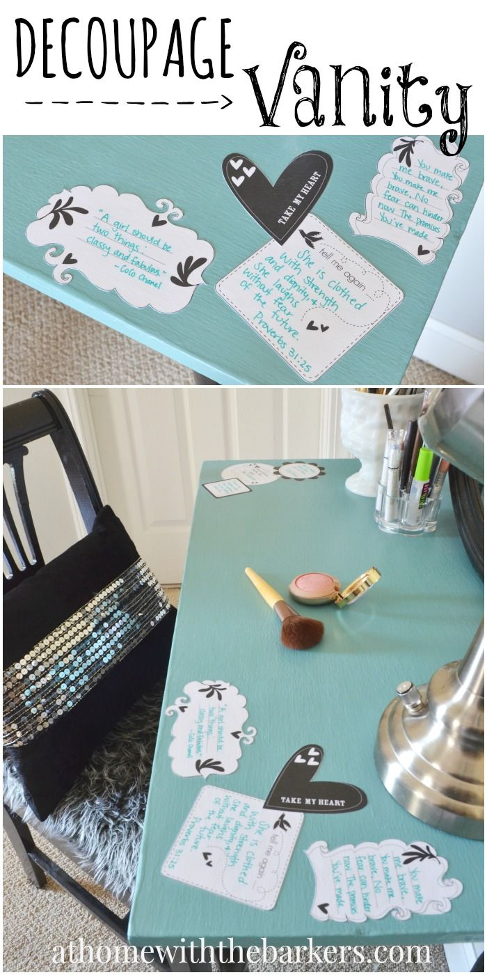 Decoupage Vanity Table - A Little Craft In Your Day - Great way to personalize your vanity table and provide some motivation and inspiration! #teencraft