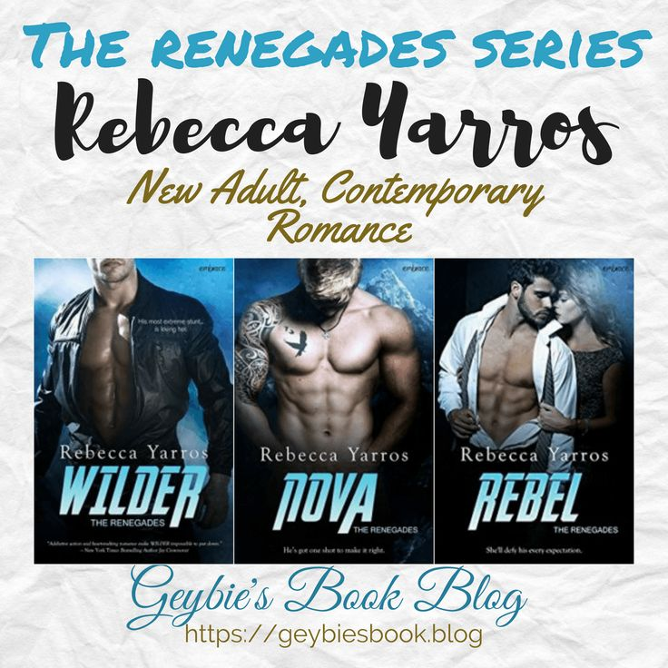 The Renegades series by Rebecca Yarros