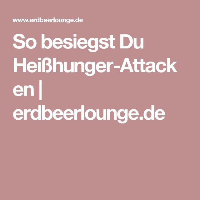 So besiegst Du Heißhunger-Attacken | erdbeerlounge.de