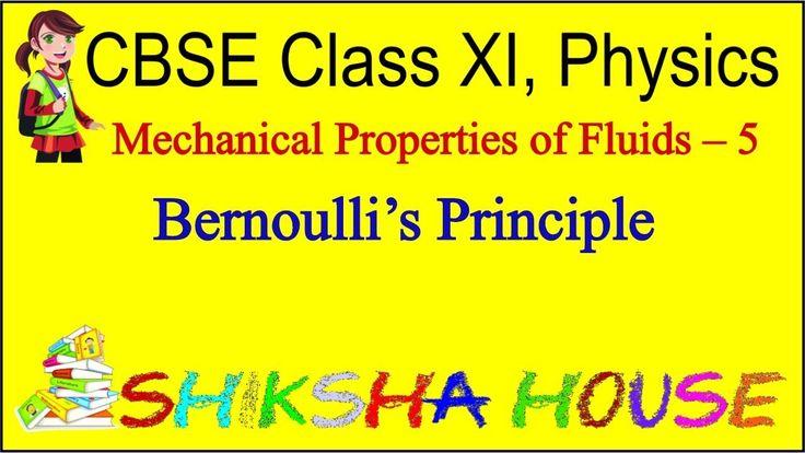 CBSE Class 11 Physics, Mechanical Properties of Fluids – 5, Bernoulli's ...