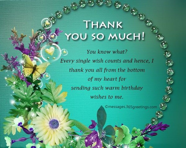Thanks For Good Wishes Quotes: Birthday Thank You Messages, Thank You For Birthday Wishes