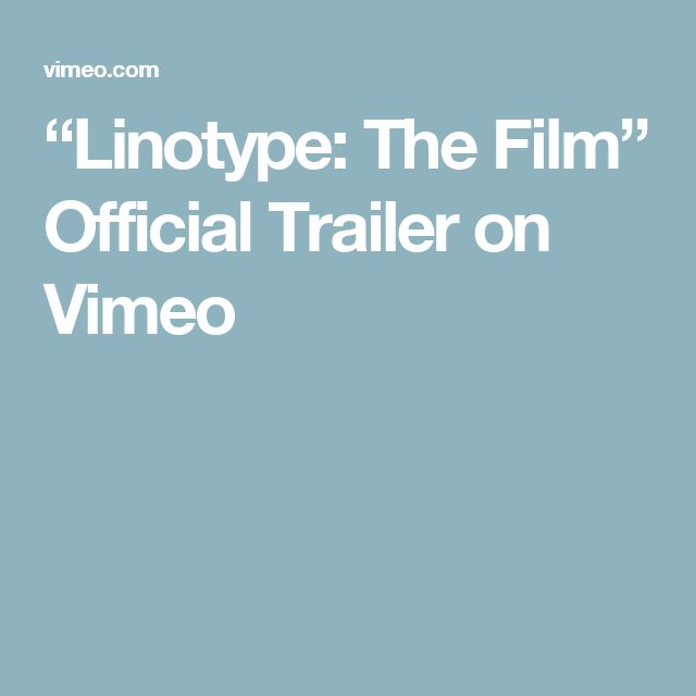 """""""Linotype: The Film"""" Official Trailer on Vimeo"""