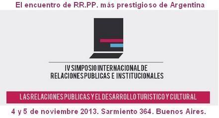 4 y 5 de noviembre 2013. Sarmiento 364. Banco Provincia. Julio inscripción temprana para Simposistas y Ponentes.