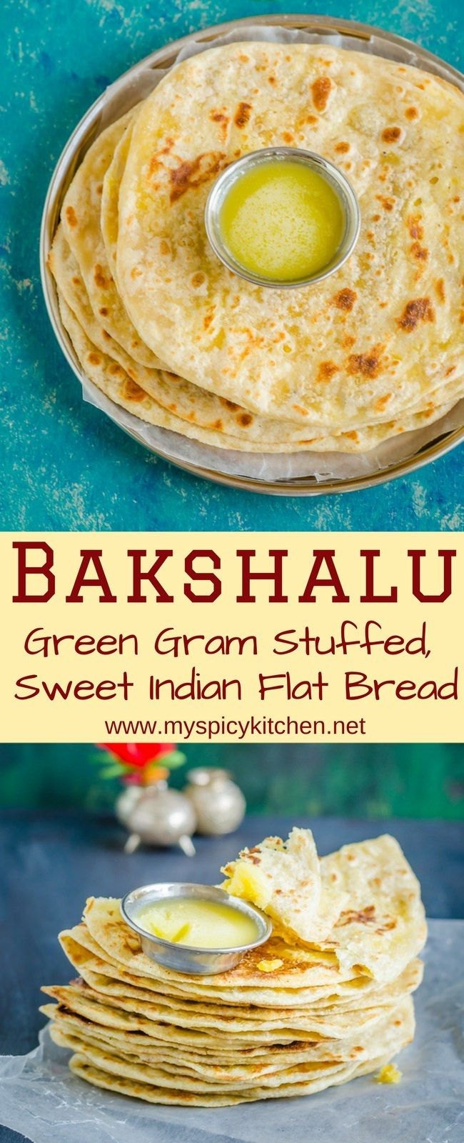A long vertical pin designed for Pinterest. One image is a plate of bakshalu (Sweet flatbread) with a bowl of ghee and another image is stack of bakshalu folded in half with a bowl of ghee.