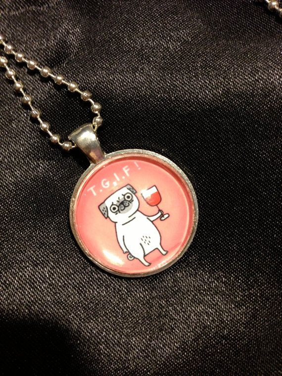 GEMMA CORRELL TGIF Pug Pendant to benefit Pug by WhimsicalMystical, $10.00