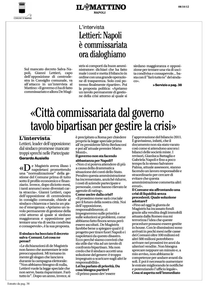 Dure dichiarazioni di Gianni Lettieri, che chiede un tavolo bipartisan per far uscire il comune dalla crisi.