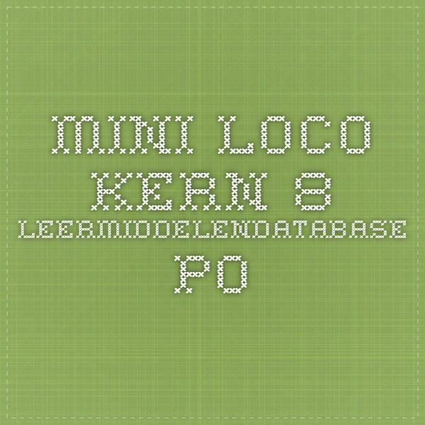 mini loco kern 8 - Leermiddelendatabase PO