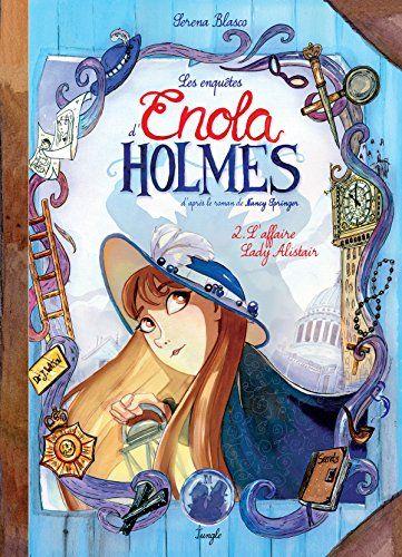 Les enquêtes d'Enola Holmes, Tome 2 : L'Affaire Lady Alis... https://www.amazon.fr/dp/2822214069/ref=cm_sw_r_pi_dp_x_c6piyb7GE133C