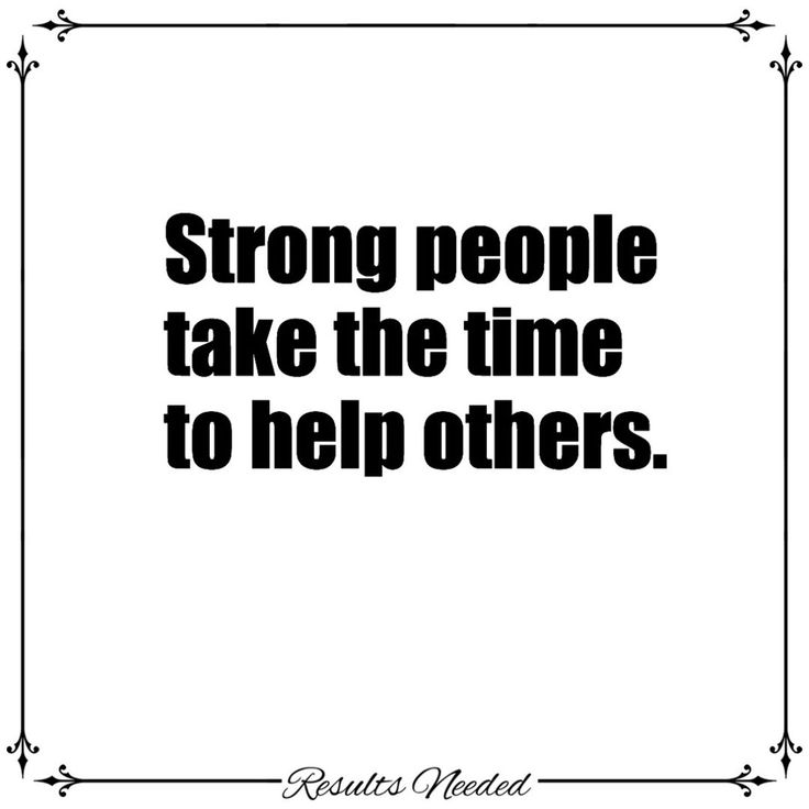 Strong people take the time to help others.    #entrepreneur #business #smallbusiness #helping #learning #entrepreneurs #socialmedia #success #successfulpeople #leadership #startup #inspiration #quote #quotes #inspirationalquotes #inspirationalquote #inspired #smallbiz #marketing #motivation #startups #busiensssuccess #quote #inspirationalquotes #businessquotes #money
