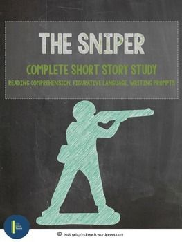 """the sniper short story sequel The main theme of the short story """"the sniper"""" by liam o'flaherty is that of the effects of warfare on fighters the author's message is that war is extremely."""