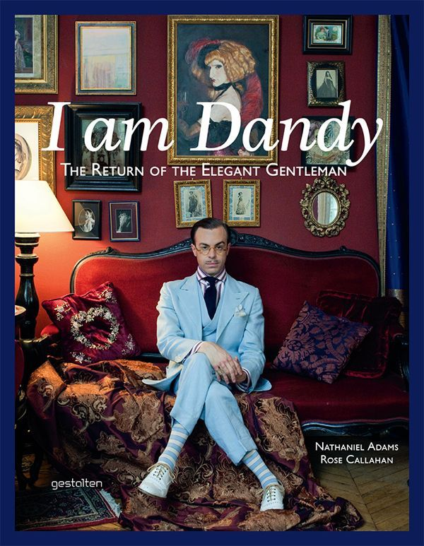 """Couverture du livre """"I AM DANDY, THE RETURN OF THE ELEGANT GENTLEMAN"""""""