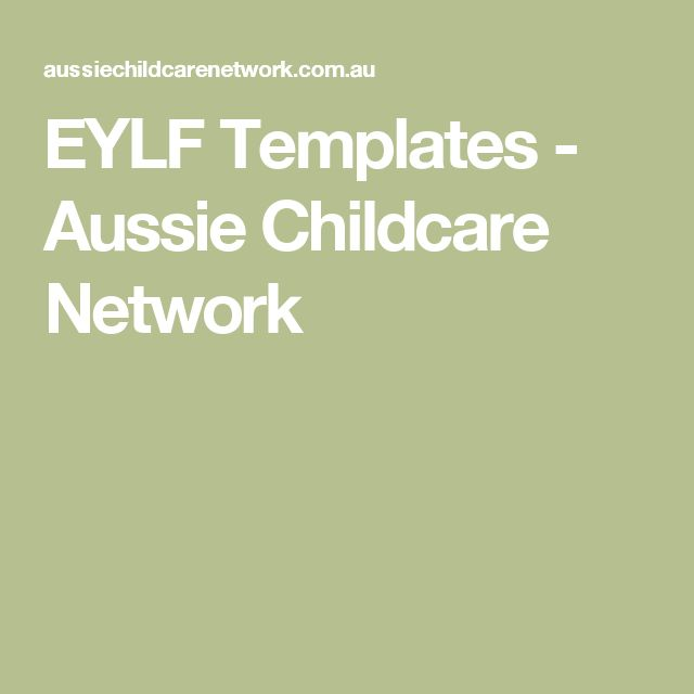 EYLF Templates - Aussie Childcare Network