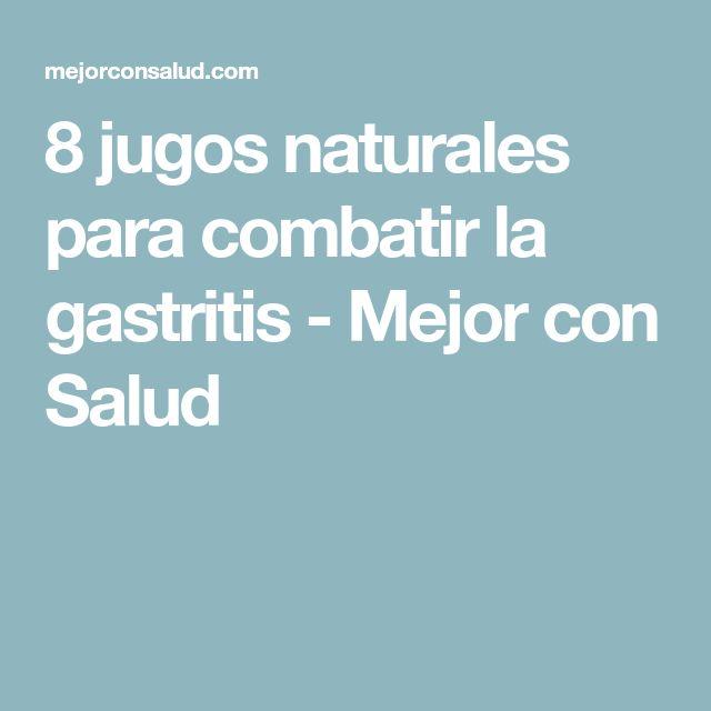 8 jugos naturales para combatir la gastritis - Mejor con Salud