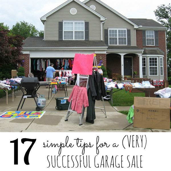 17 Simple Tips for a (Very) Successful Garage Sale: Make Money, Garages, Sales Ideas, Garageyard Sales, Free Stuff, Garage Yard, Garage Sales Tips, Moving Sales, Help Hints